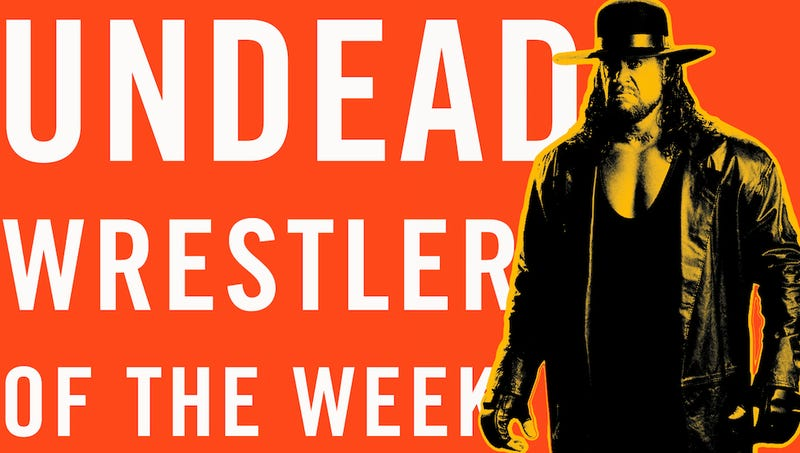 Illustration for article titled (Un)dead Wrestler Of The Week: The Undertaker