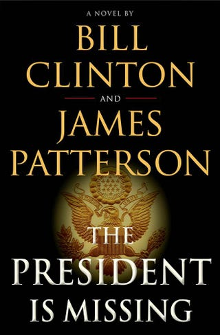 "Illustration for article titled James ""Human Harlequin"" Patterson ""Cowriting"" With President Clinton ""The Real Author I Mean President Is Missing"""