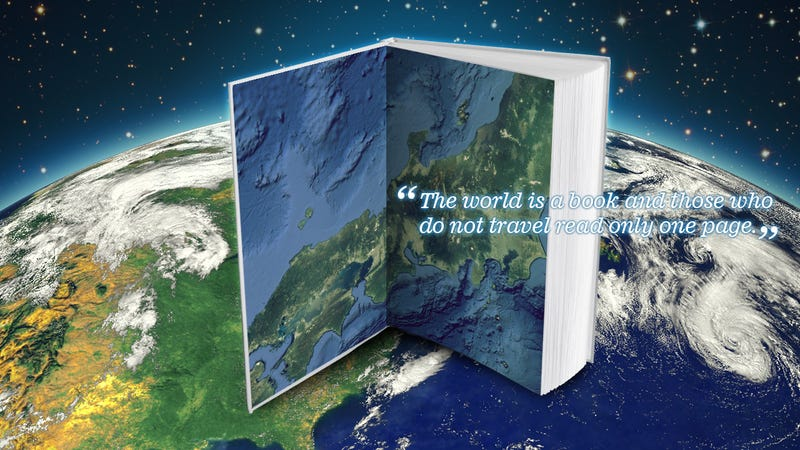 "Illustration for article titled ""The World Is a Book and Those Who Do Not Travel Read Only One Page"""