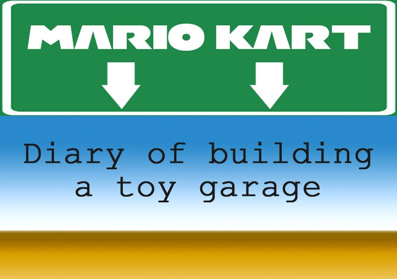 Illustration for article titled Mario Kart Toy Garage – A Build Diary - Entry 1