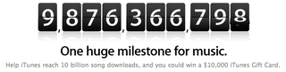 Illustration for article titled iTunes Store Nearing 10 Billion Song Downloads, Apple Giving Away $10K Gift Card