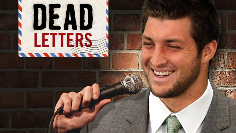 Illustration for article titled Dead Letters: We Are Not Here To Tell Tebow Jokes