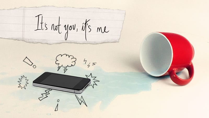 Illustration for article titled I'm breaking up with you, smartphone. Dont cry, you're not waterproof