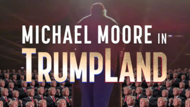Illustration for article titled Michael Moore unveiled his trip to Trumpland in New York City last night