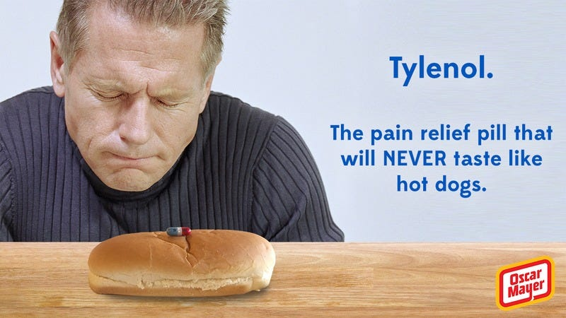 Illustration for article titled Shots Fired: Oscar Mayer Just Released A Whole Ad Campaign Going After Tylenol For Not Tasting Like Hot Dogs