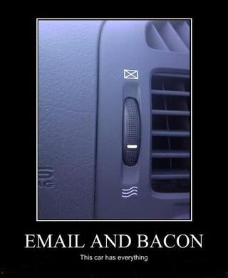 Illustration for article titled Bacon, E-Mail... What More Does A Car Need?