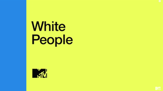 Illustration for article titled MTV's White People Documentary Preaches to a Different But Open Choir