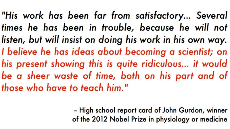 """Illustration for article titled High school report card of John Gurdon, winner of 2012 Nobel Prize for physiology or medicine, claimed science would be """"a waste of his time"""""""