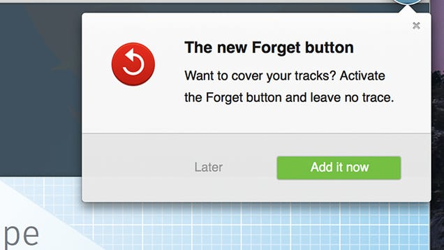 "Firefox's New ""Forget"" Button Will Erase Just Enough of Your History"