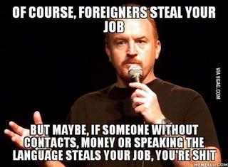 Illustration for article titled A szemét külföldiek tényleg elvehetik tőled a munkádat!
