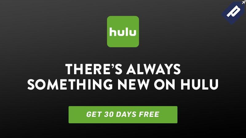 Hulu 30 day free trial