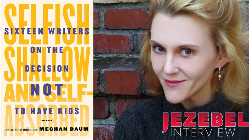 Talking to Meghan Daum About Selfishness, Being Childless by Choice