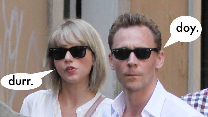 Illustration for article titled No Conspiracy Theory Can Explain Away Taylor Swift and Tom Hiddleston Being Total Dinguses