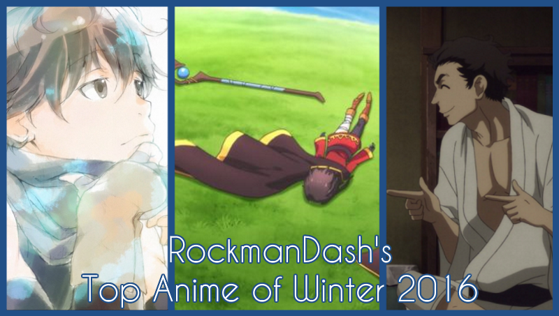 Illustration for article titled RockmanDash's Top Anime of Winter 2016