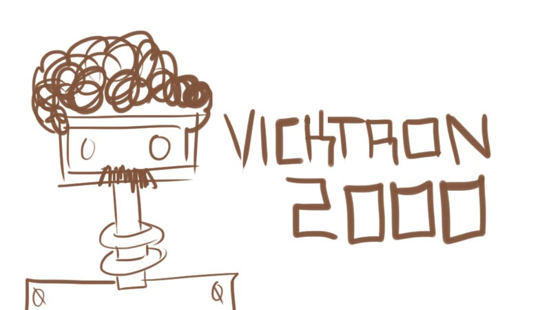 Illustration for article titled VICKTRON 2000