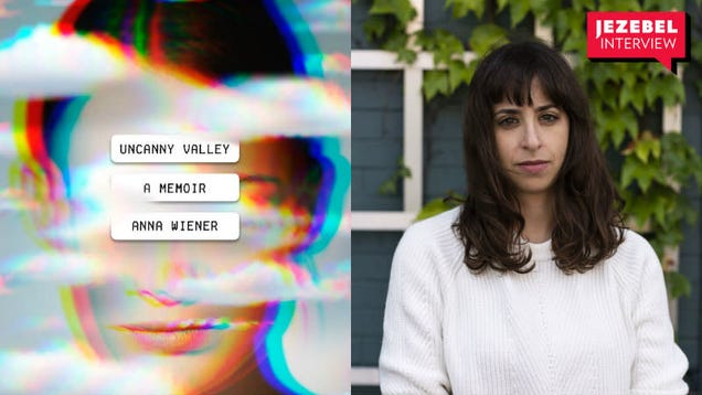 Anna Wiener On Uncanny Valley And the Intoxicating Promise of Tech