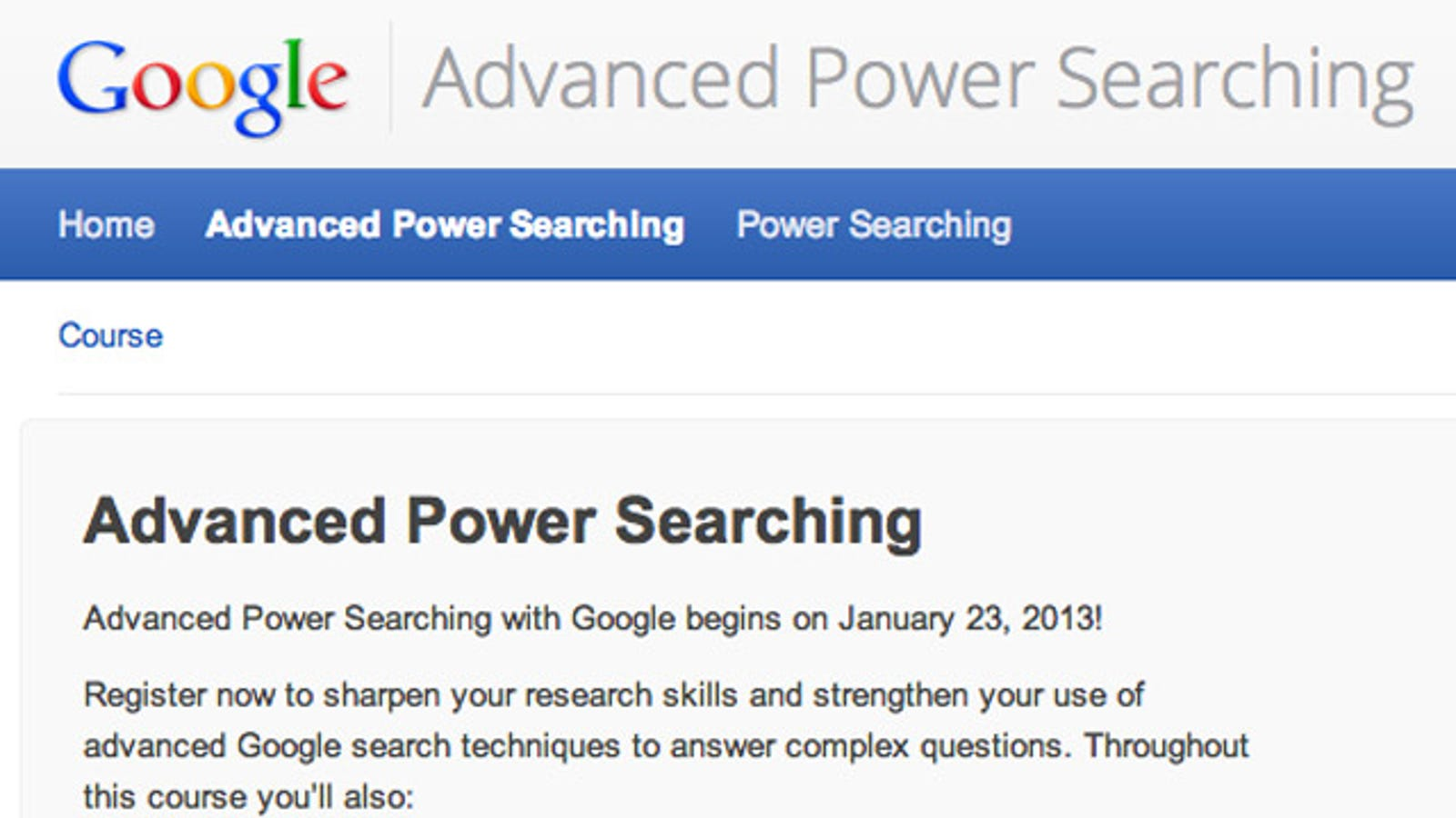Sign Up For Google's Advanced Power Searching Course And