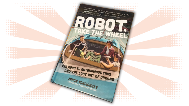 Illustration for article titled I Wrote a Book About Our Robot Car Future