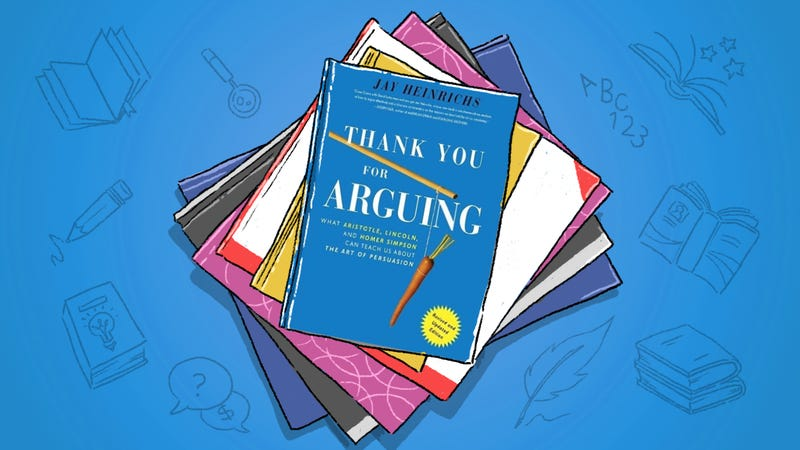 Thank You For Arguing Is a Master Class In Modern Rhetoric