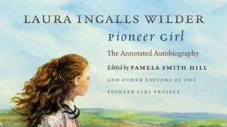 Illustration for article titled Good Luck Getting a Copy of Laura Ingalls Wilder's Pioneer Girl