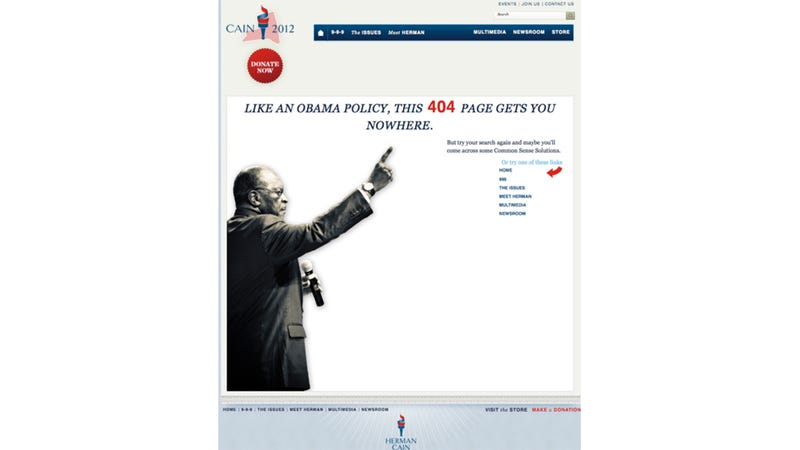 Illustration for article titled Herman Cain's 404 Page Is Actually Rather Clever