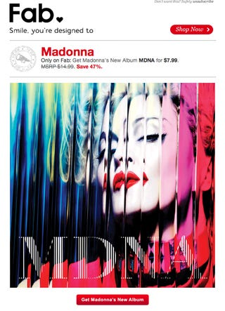 Illustration for article titled Why Is Madonna's New Album on Sale at Designy Design Site Fab.com?
