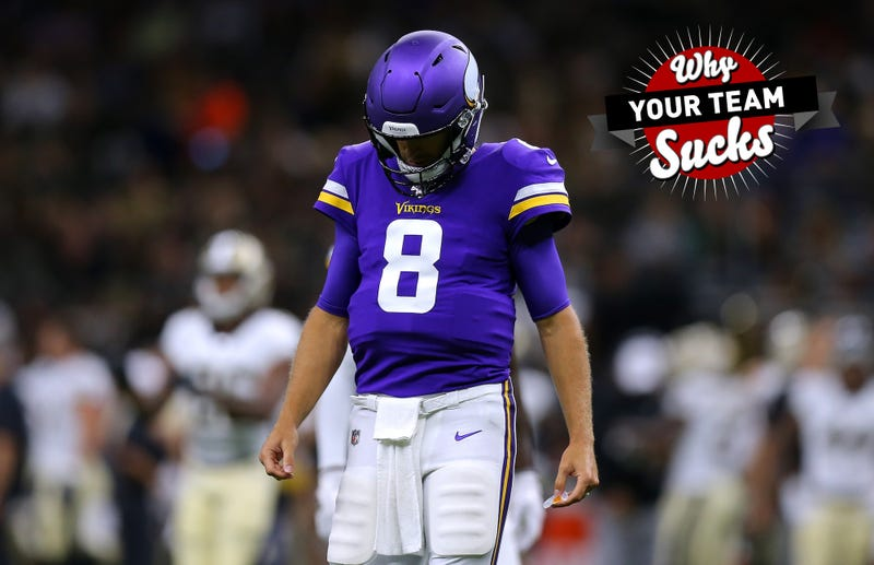 9884b2fb Why Your Team Sucks 2019: Minnesota Vikings