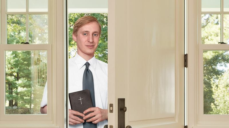 A Jehovah's Witness at the door.