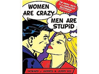 Illustration for article titled Women Are Crazy, Men Are Stupid Book To Be Reborn As Sitcom Pilot