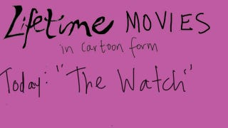 Illustration for article titled Lifetime Movie Cartoons: The Watch