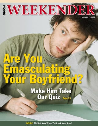 Illustration for article titled Are You Emasculating Your Boyfriend?  Make Him Take Our Quiz