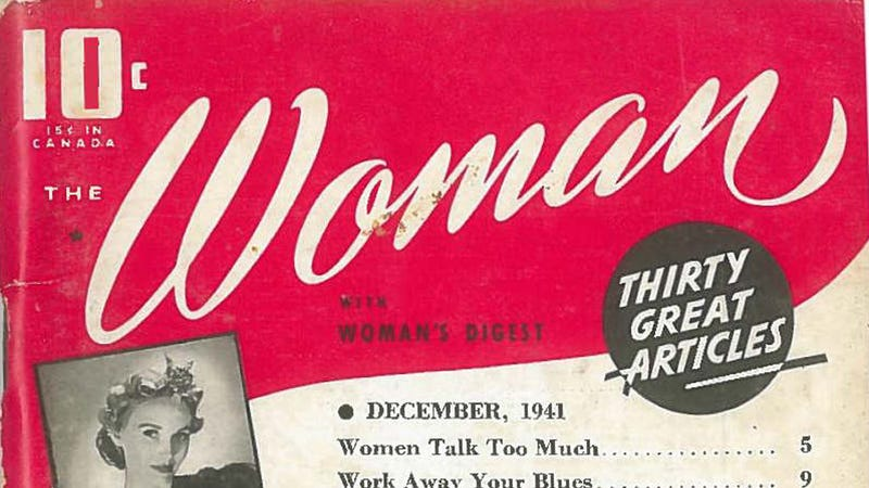 Illustration for article titled Lead Story From 1941 Woman Magazine: 'Women Talk Too Much' :/