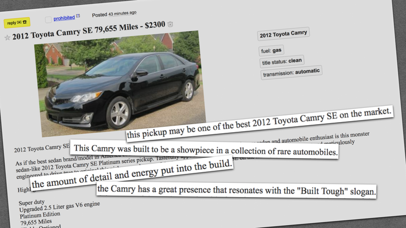 Illustration for article titled This Craigslist Spam Ad For A $2,300 Toyota Camry Is A Work Of Literary Perfection
