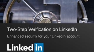 Illustration for article titled LinkedIn Just Added Two-Factor Authentication, So Enable It Now