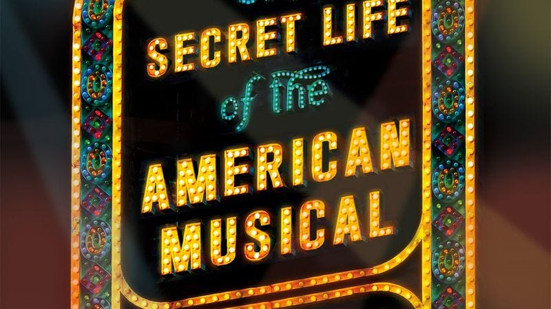 Illustration for article titled The Secret Life Of The American Musical reduces the stage to a formula