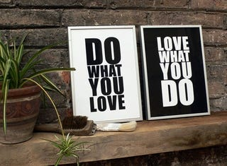 """Illustration for article titled """"Do What You Love, Love What You Do"""""""