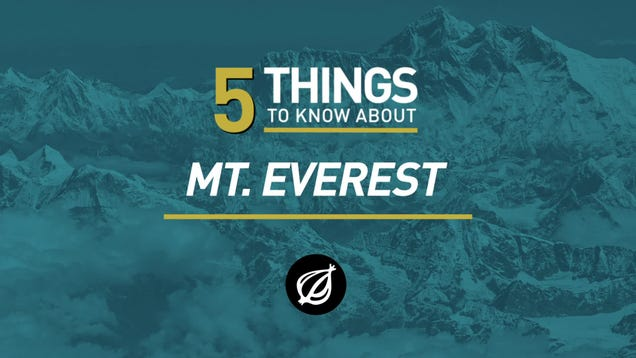5 Things To Know About Mt. Everest