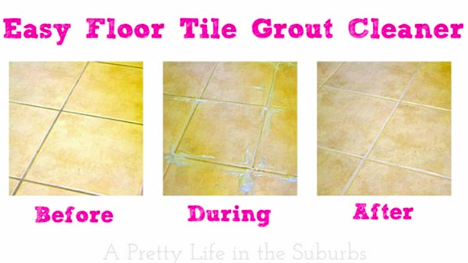 DIY Tile Grout Cleaner Makes Grout Look Like New With Less Scrubbing - Best method to clean tile grout