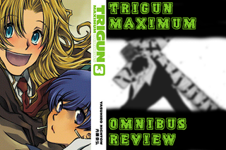 Illustration for article titled Trigun Maximum Omnibus #3 Review (Audio and Text)