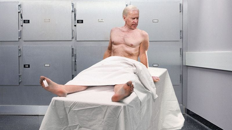 Nude Biden Wakes Up On Cold Slab In D C  Morgue