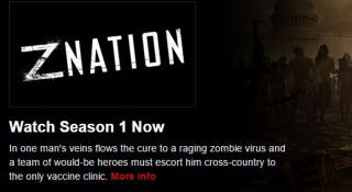 Illustration for article titled Season 1 of Z Nation is already up on Netflix