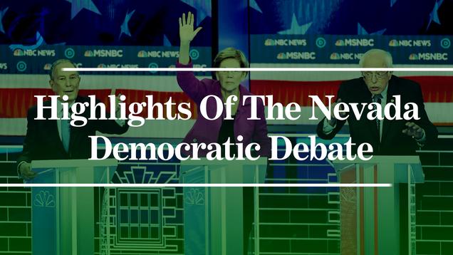 Highlights Of The Nevada Democratic Debate