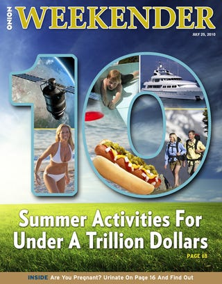 Illustration for article titled 10 Summer Activities For Under A Trillion Dollars