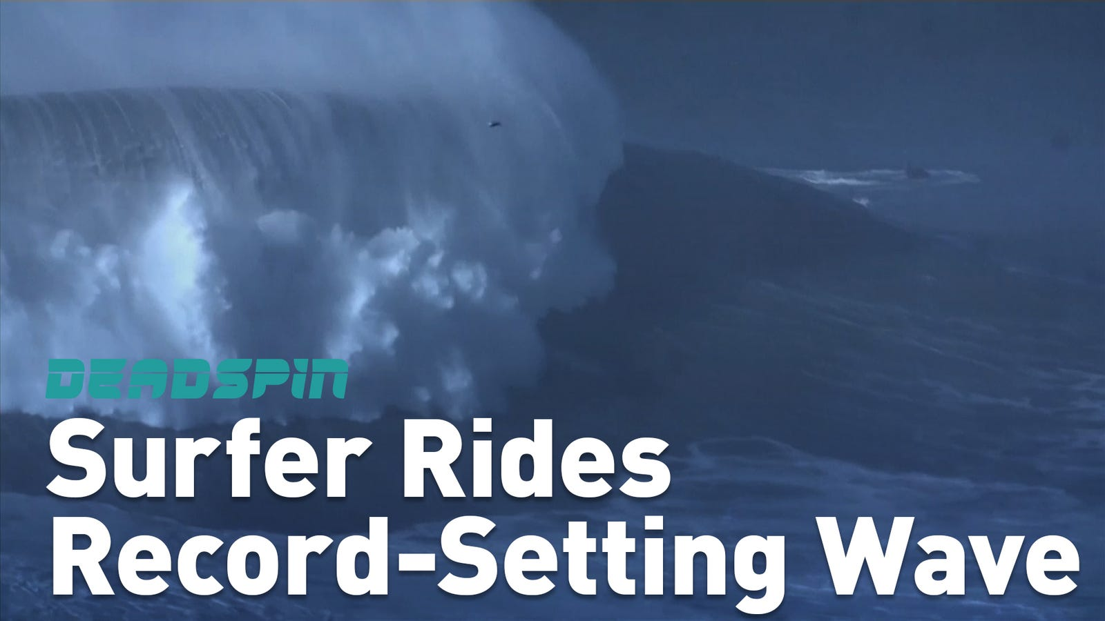This Is The Biggest Wave Ever Surfed