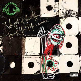 Illustration for article titled Album Review: A Tribe Called Quest – We Got it From Here… Thank You 4 Your Service