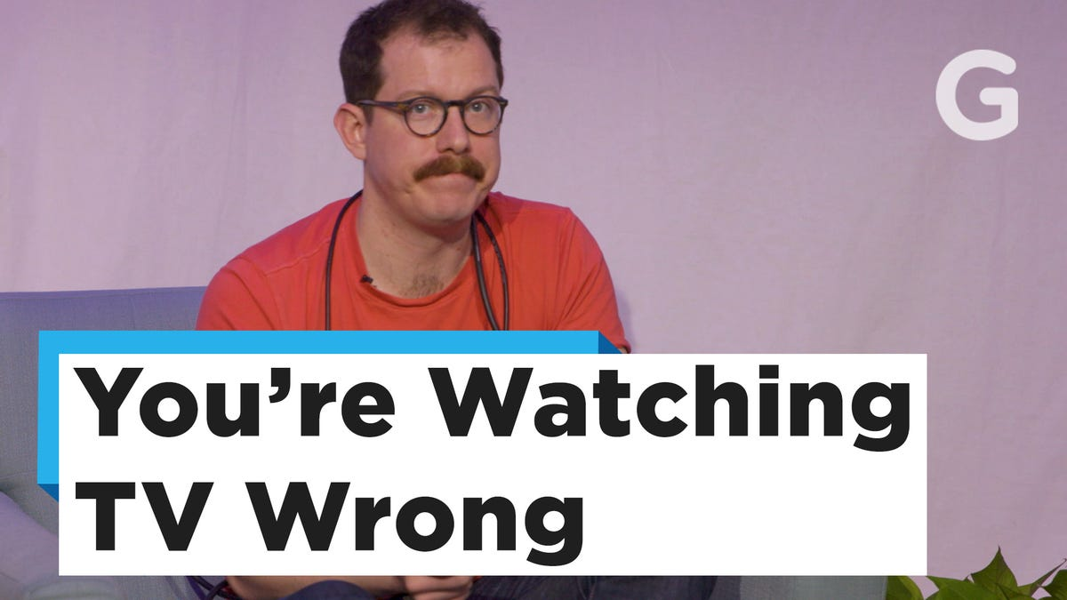 Why You're Watching TV All Wrong and How to Fix It