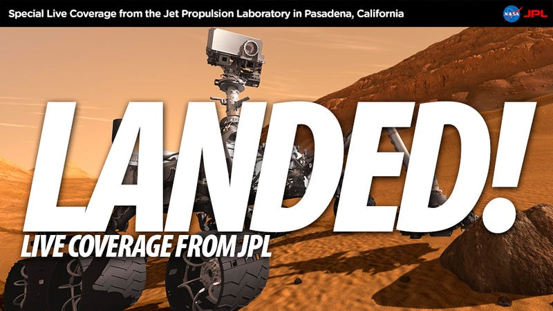 Illustration for article titled The Mars Curiosity Rover Has LANDED! — Live Coverage from JPL