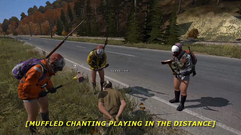 Illustration for article titled Meeting With Cultists In DayZ Is The Last Thing I Want To Experience