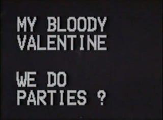 Illustration for article titled Nem mész a My Bloody Valentine-ra?