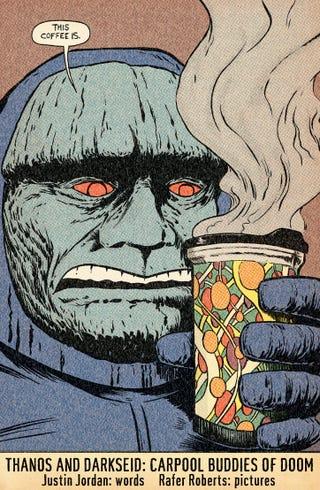Illustration for article titled Thanos and Darkseid: Carpool Buddies of Doom